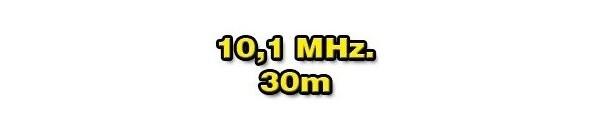 10 MHz./30 METERS