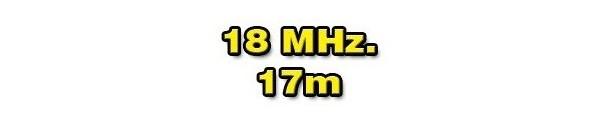 18 MHz./17 METERS