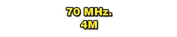 70 MHz._______4m